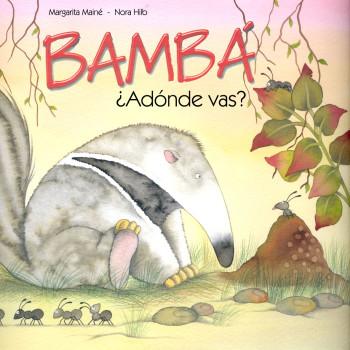 Bambá, ¿adónde vas?