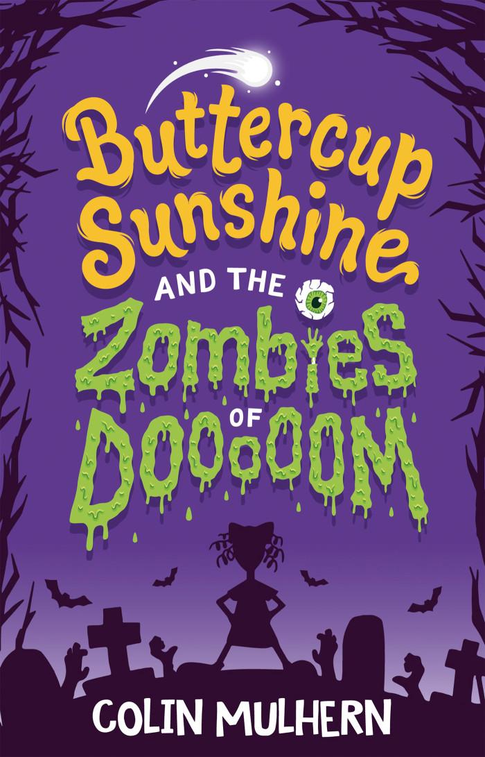 Buttercup Shine and the Zombies of Dooooom