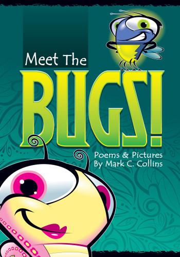 Meet The Bugs!