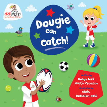 Dougie Can Catch (Didi Rugby Story)