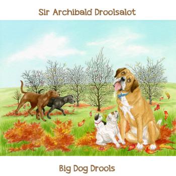 Big Dog Drools Cover.