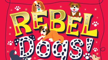 Rebel Dogs