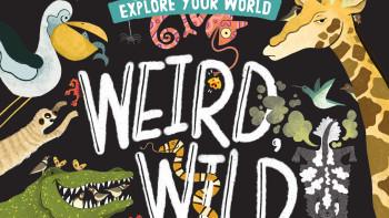 Weird, Wild Amazing!