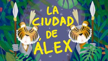 La ciudad de Alex