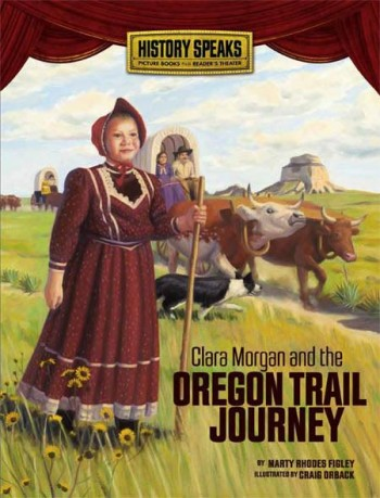 Clara Morgan and the Oregon Trail Journey (History