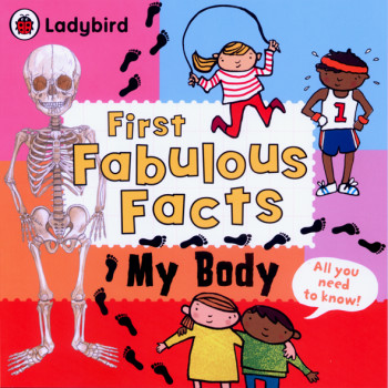 First Fabulous Facts - My Body