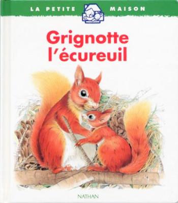 Grignotte l'écureuil
