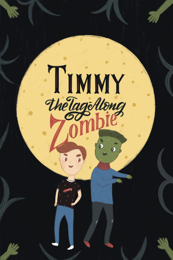 Timmy the Tag-Along Zombie
