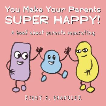 You Make Your Parents Super Happy!