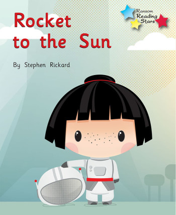 Rocket to the Sun