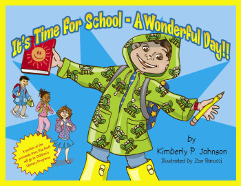 It's Time For School - A Wonderful Day
