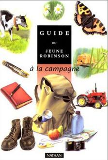 Guide du Jeune Robinson,  à la campagne