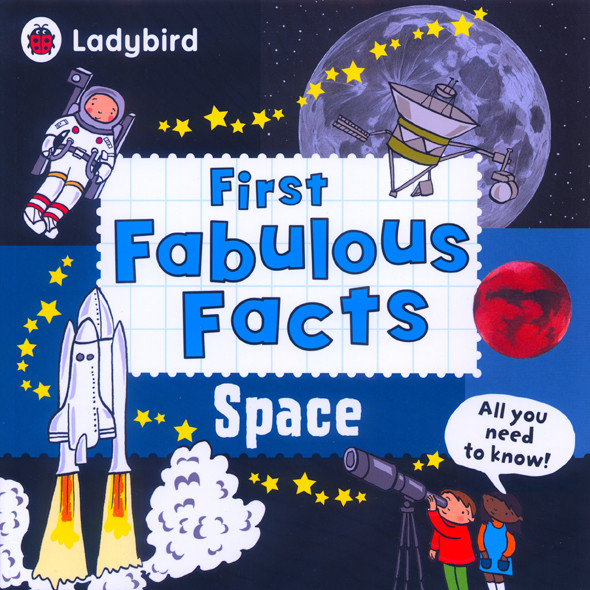 First Fabulous Facts - Space