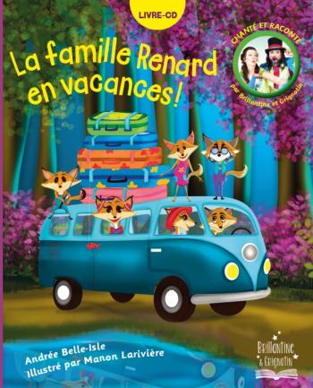 La famille renard en vacances!