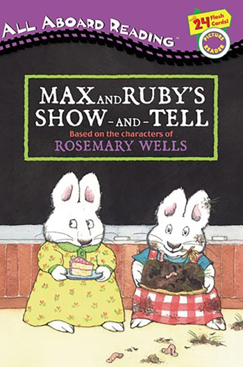 Max and Ruby's Show and Tell