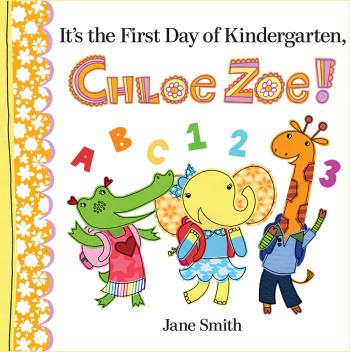 It's the First Day of Kindergarten, Chloe Zoe!