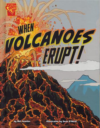 When Volcanoes Erupt!
