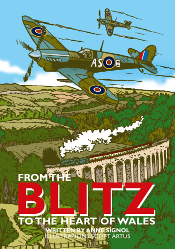 From the Blitz to the heart of Wales - Children's Book