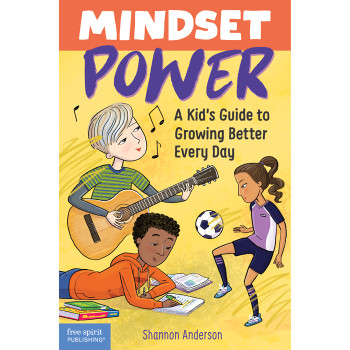 """""""Mindset Power: A Kid's Guide to Growing Better Every Day,"""" illustrated by Violet Lemay"""