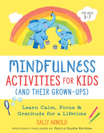 Mindfulness Activities for Kids (Paint a Double Rainbow)