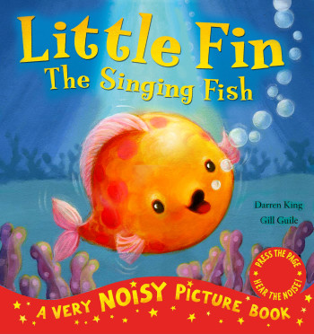 Little Fin the Singing Fish. Little Tiger Press