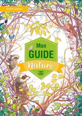 Mon guide nature (Suivez le guide)